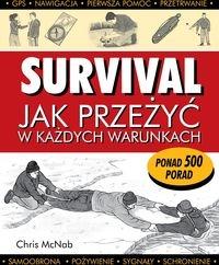 Survival Jak przeżyć w każdych...