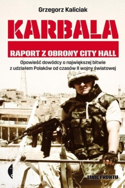 Karbala. Raport z obrony City Hall