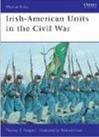 Irish-American Units in the Civil War (M-a-A #448)