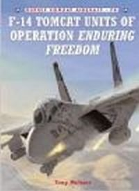 F-14 Tomcat Units of Operation Enduring Freedom (C.A.#70)
