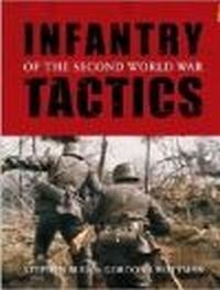 Infantry Tactics of the Second World War