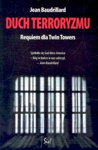 Duch terroryzmu. Requiem dla Twin Towers