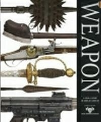 Weapon Visual History of Arms and Armour