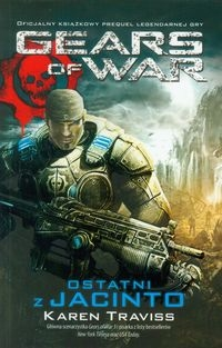 Gears of War Ostatni z Jacinto