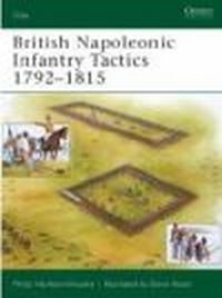 British Napoleonic Infantry Tactics 1792-1815 (E.#164)
